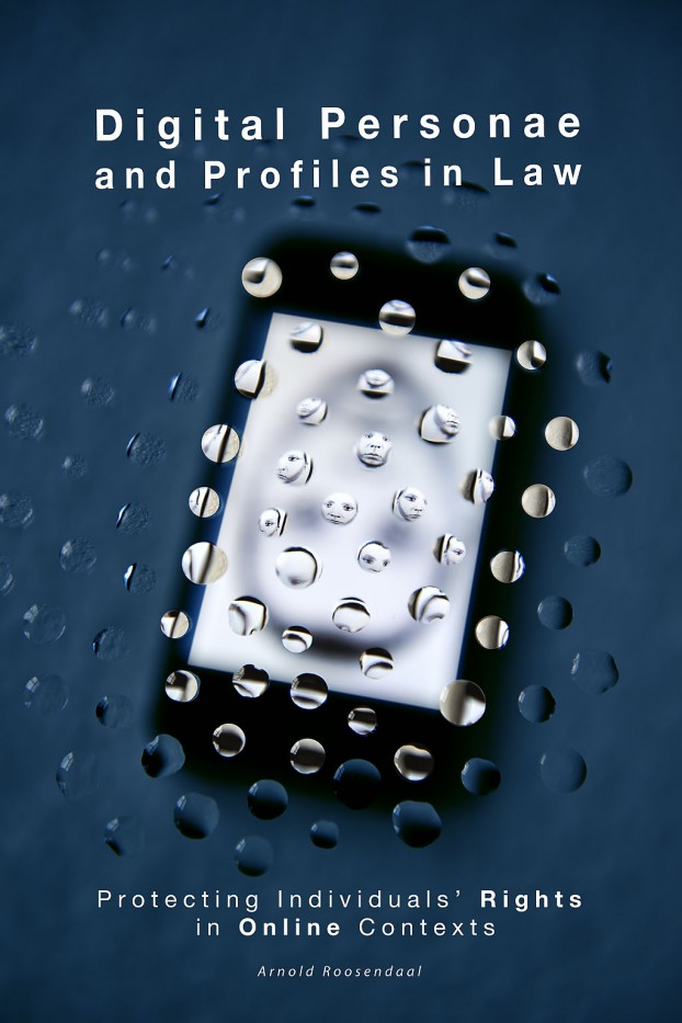 Book cover: Digital Personae and Profiles in Law, Protecting Individuals' Rights in Online Contexts